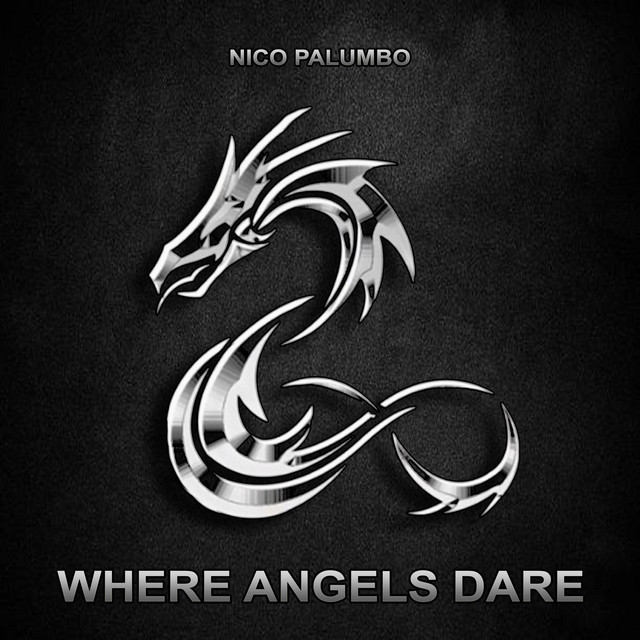 Nuevo single de Nico Palumbo: Where Angels Dare