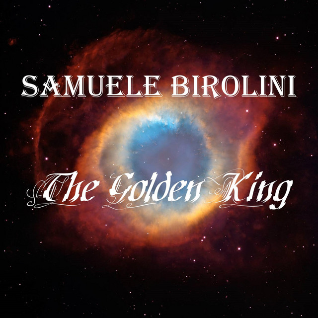 Nuevo single de Samuele Birolini: The Golden King