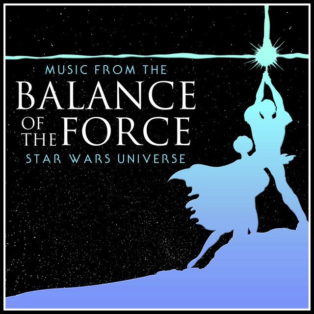 Nuevo álbum de L'Orchestra Cinematique: Balance of the Force - Music From the Star Wars Universe