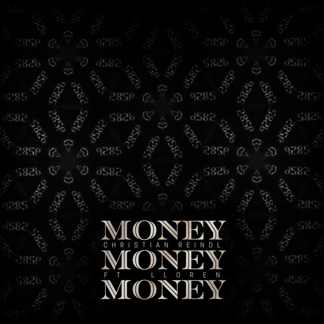 Nuevo single de Christian Reindl: Money Money Money (feat. Lloren)