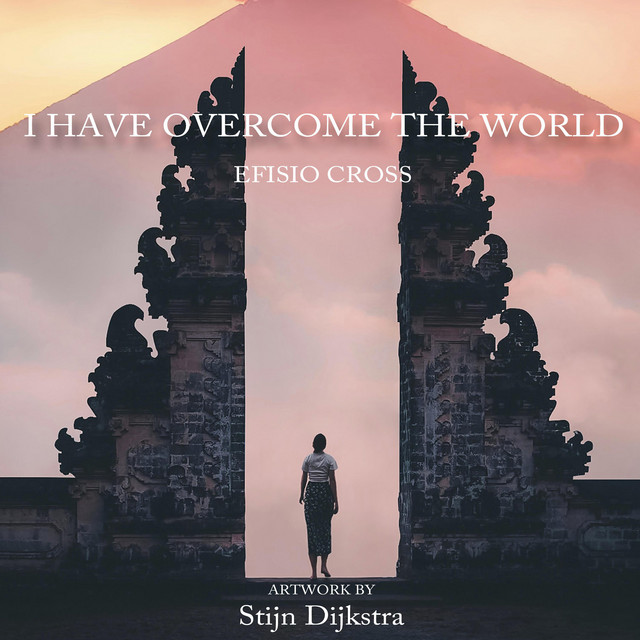 Nuevo single de Efisio Cross: I Have Overcome the World