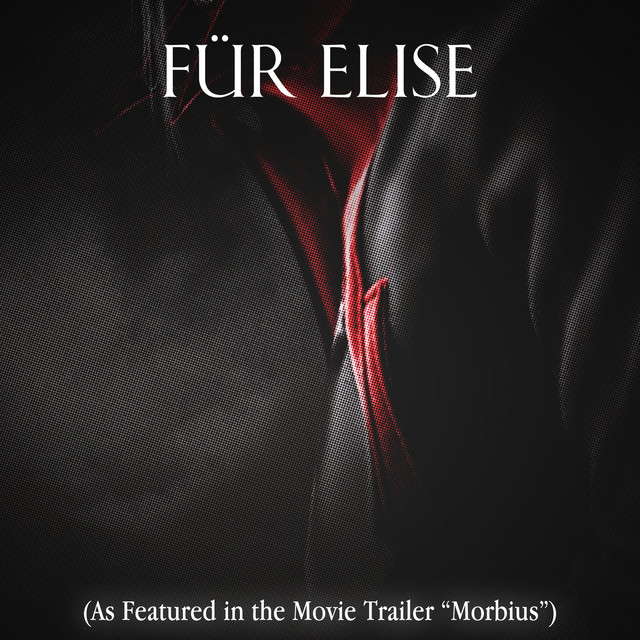 "Nuevo single de Elephant Music: Für Elise (As Featured in the Movie Trailer ""Morbius"")"