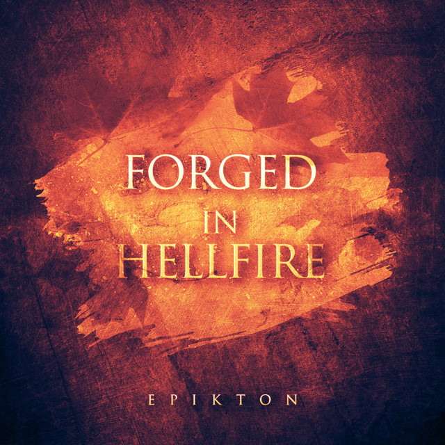 Nuevo single de Epikton: Forged in Hellfire