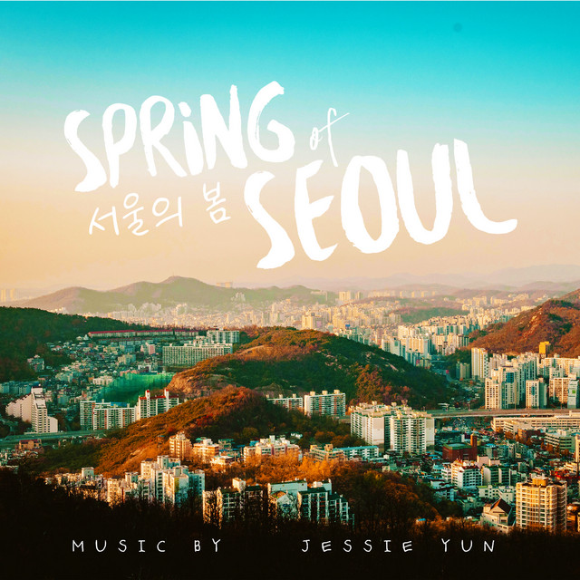 Nuevo single de Jessie Yun: Spring of Seoul