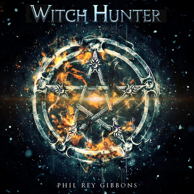 Nuevo single de Phil Rey: Witch Hunter
