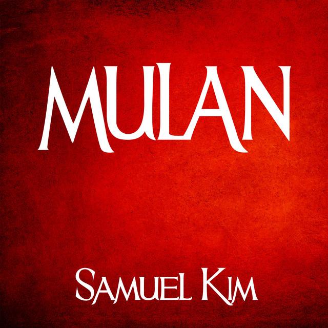 Nuevo single de Samuel Kim: Mulan: Epic Collection