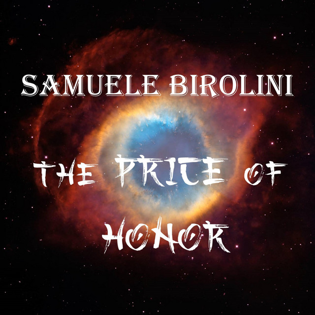 Nuevo single de Samuele Birolini: The Price of Honor