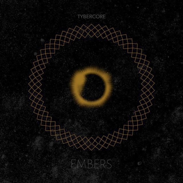 Nuevo single de Tybercore: Embers