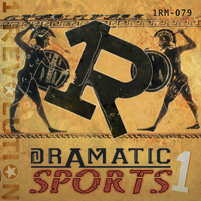 Nuevo álbum de 1 Revolution Music: Dramatic Sports, Vol. 1