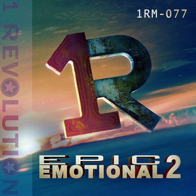 Nuevo álbum de 1 Revolution Music: Epic Emotional, Vol. 2