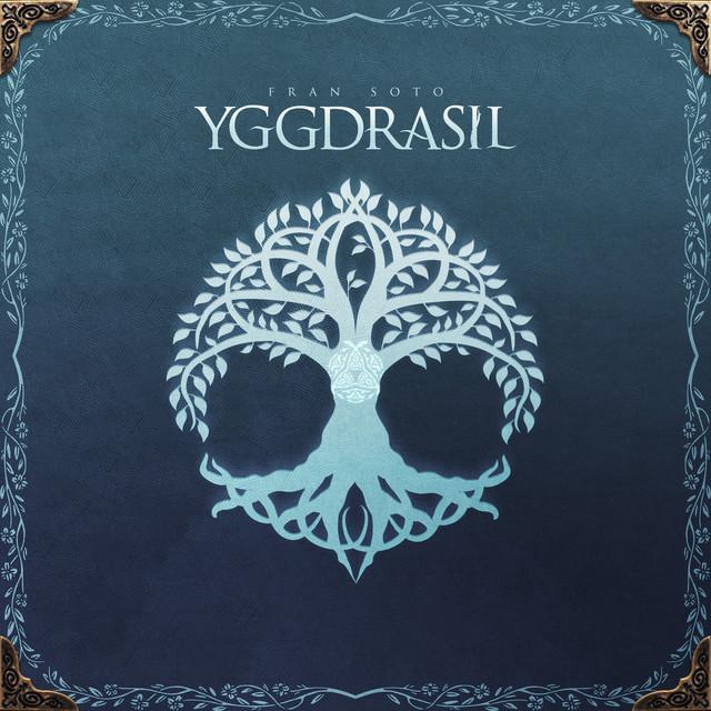 Nuevo álbum de Fran Soto: Yggdrasil