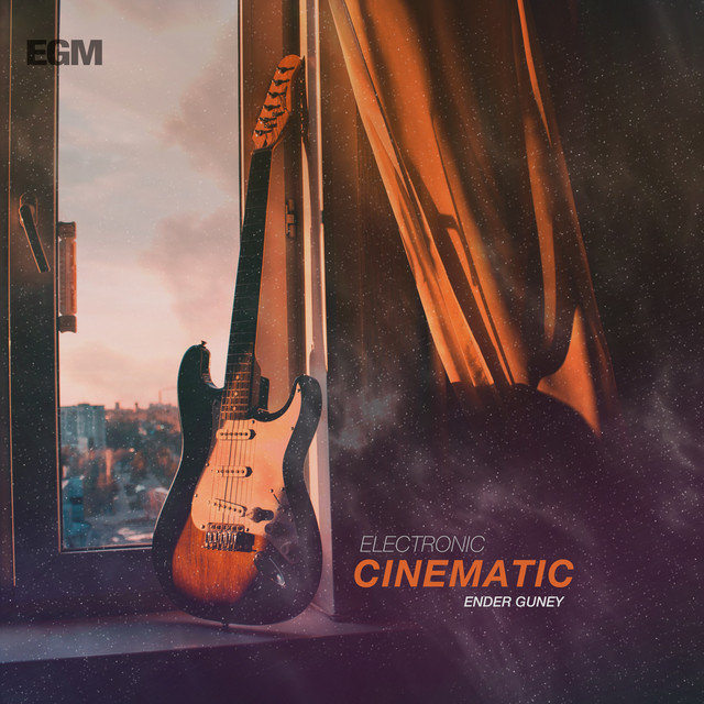 Nuevo single de Ender Guney: Electronic Cinematic