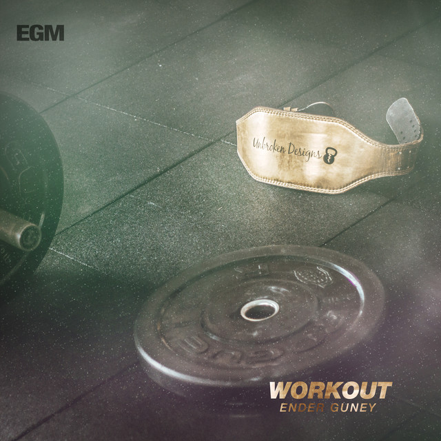 Nuevo single de Ender Guney: Workout