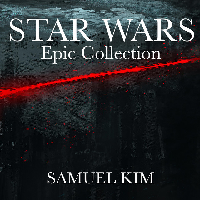 Nuevo single de Samuel Kim: Star Wars: Epic Collection