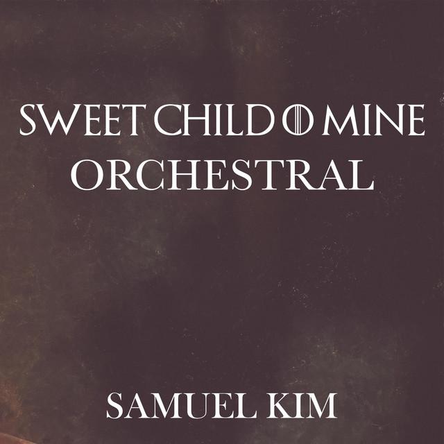 Nuevo single de Samuel Kim: Sweet Child O' Mine (Orchestral)