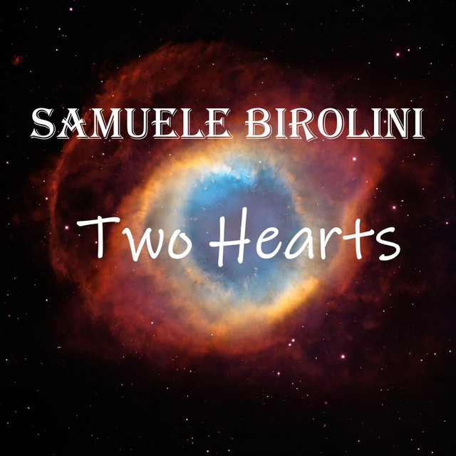 Nuevo single de Samuele Birolini: Two Hearts