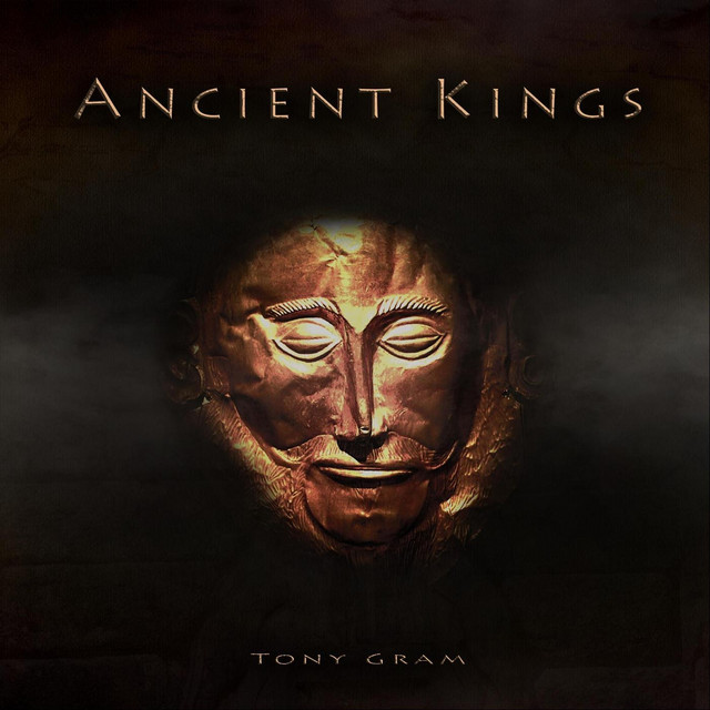 Nuevo single de Tony Gram: Ancient Kings