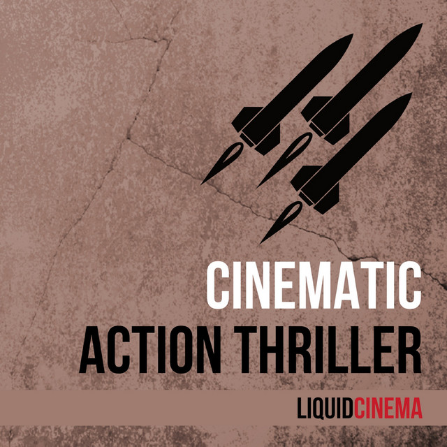 Nuevo álbum de LiquidCinema: Cinematic Action Thriller
