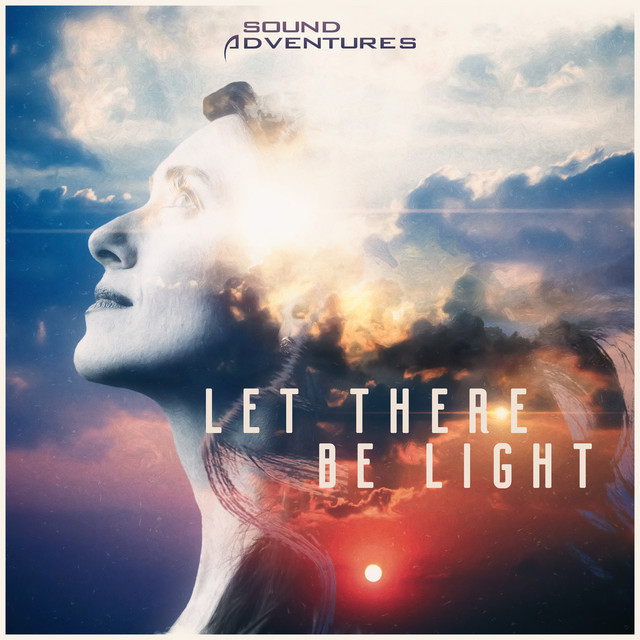 Nuevo álbum de Sound Adventures: Let There Be Light: Emotional Uplifting Trailers