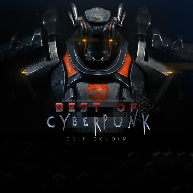 New compilation from Erik Ekholm: Best of Cyberpunk