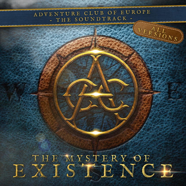 Nuevo single de Andreas Kübler: The Mystery of Existence (Soundtrack) [Adventure Club of Europe - All Versions]
