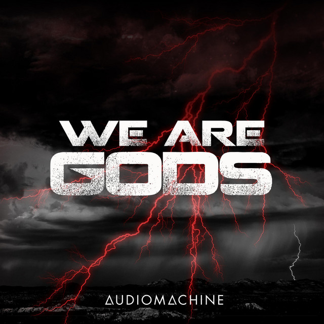 Nuevo single de Audiomachine: We Are Gods