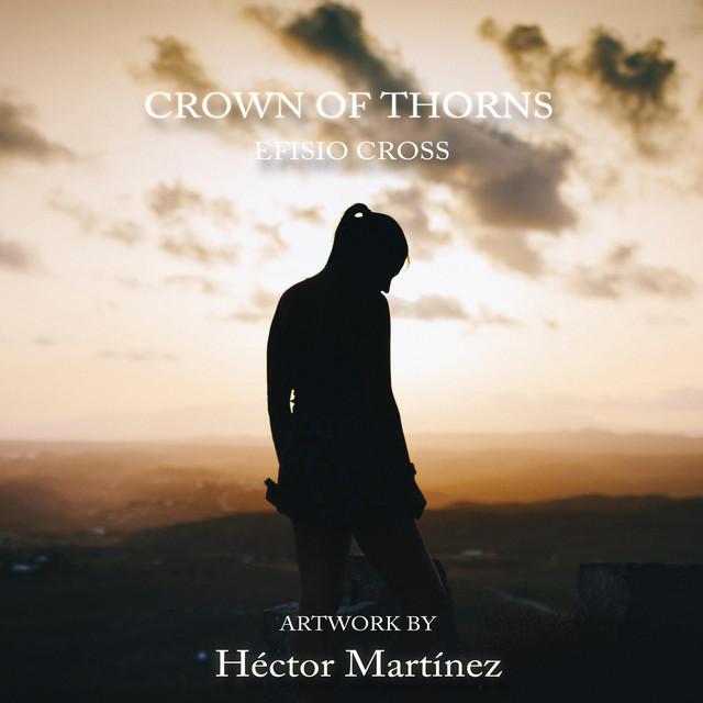 Nuevo single de Efisio Cross: Crown of Thorns