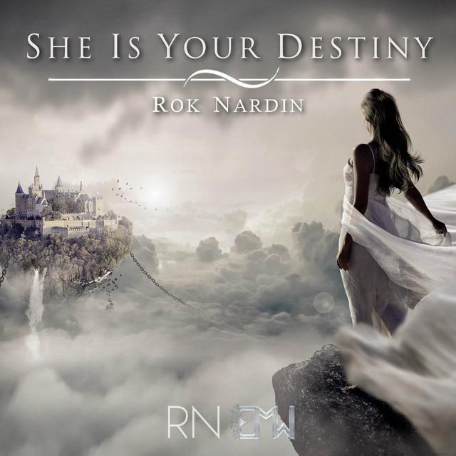 Nuevo single de Epic Music World & Rok Nardin: She Is Your Destiny