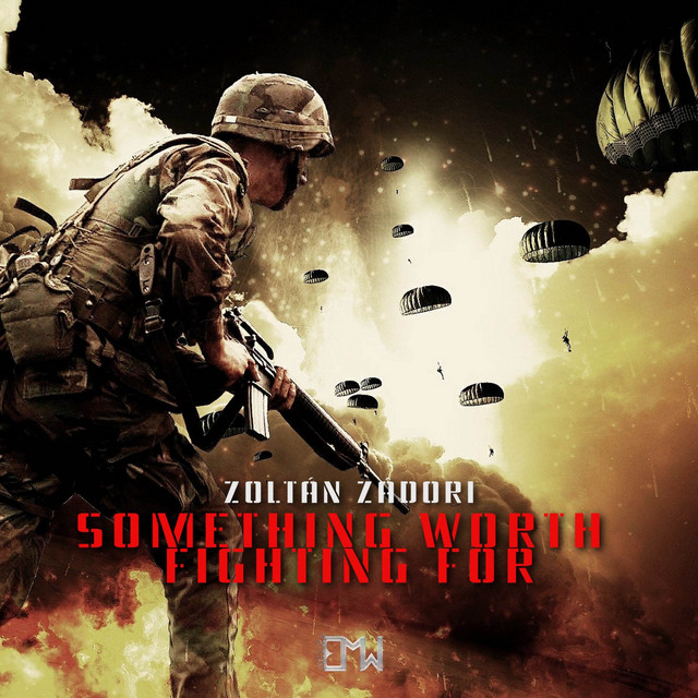 Nuevo single de Epic Music World: Something Worth Fighting For