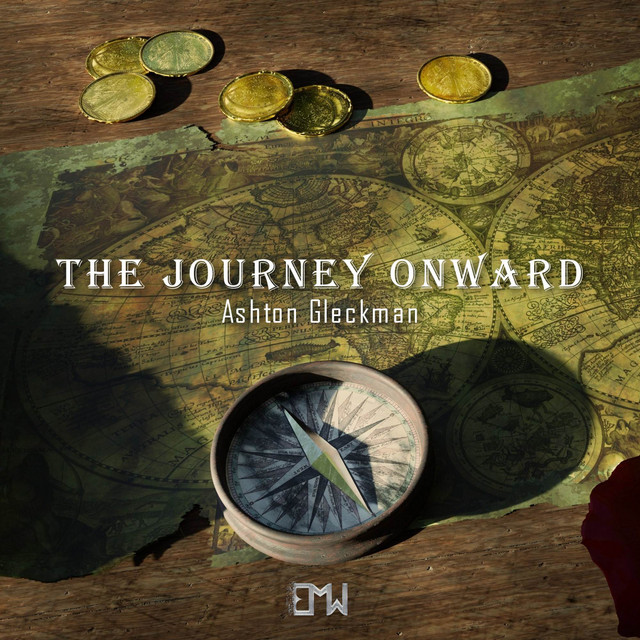 Nuevo single de Epic Music World / Ashton Gleckman: The Journey Onward