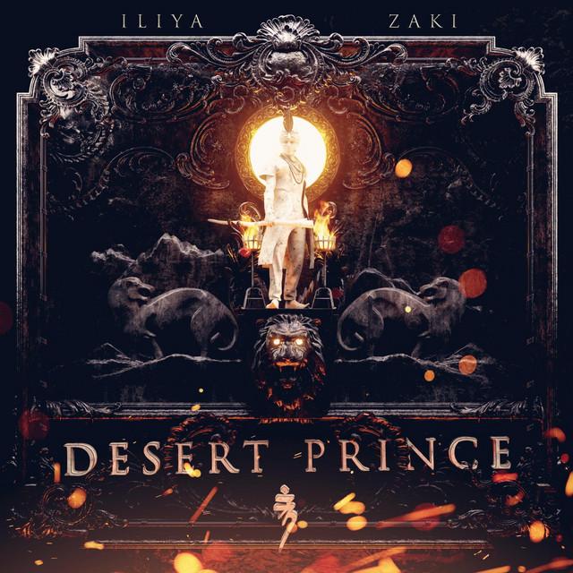 Nuevo single de Iliya Zaki: Desert Prince