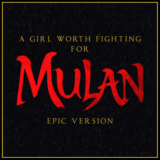 Nuevo single de L'Orchestra Cinematique: A Girl Worth Fighting For - Mulan (Epic Version)