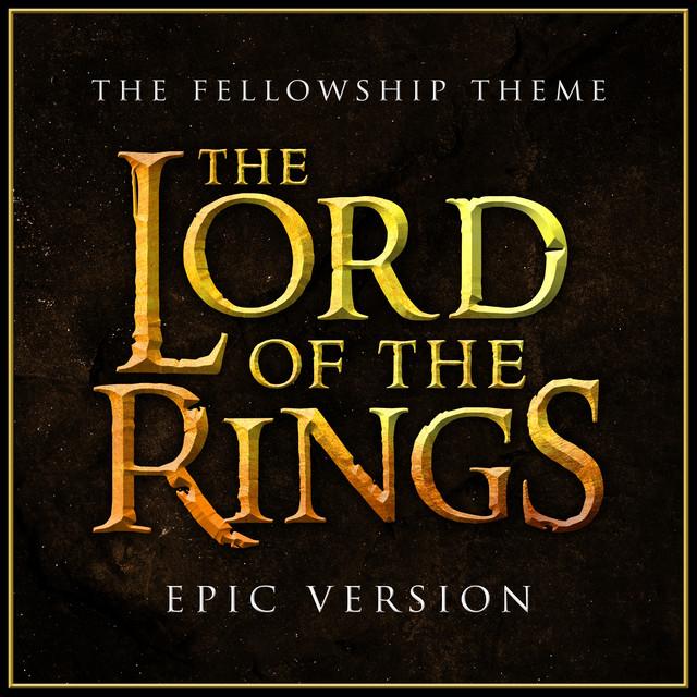 "Nuevo single de L'Orchestra Cinematique: The Fellowship Theme (From ""The Lord of the Rings"") [Epic Version]"