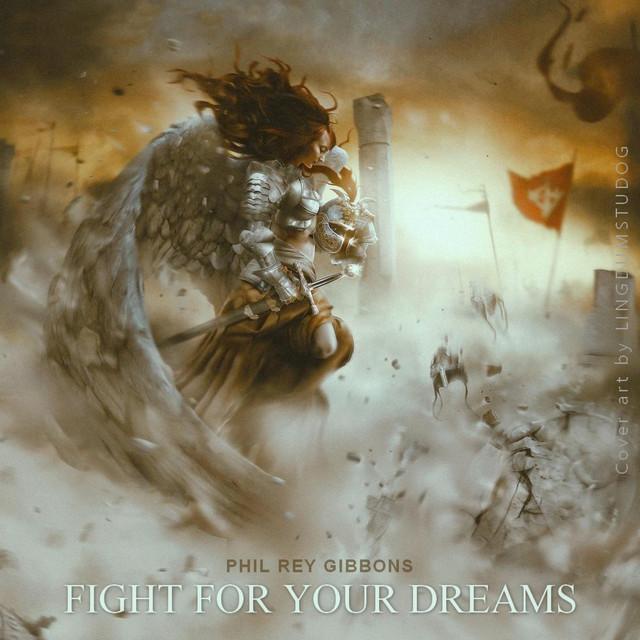 Nuevo single de Phil Rey: Fight for Your Dreams