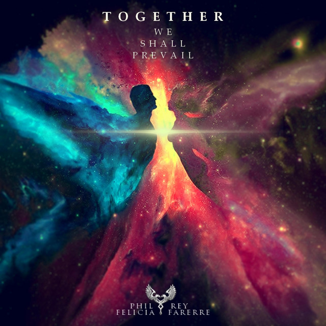 Nuevo single de Phil Rey & Felicia Farerre: Together We Shall Prevail