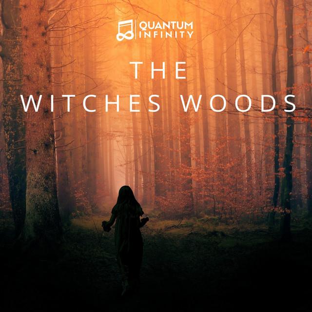 Nuevo single de Quantum Infinity: The Witches Woods