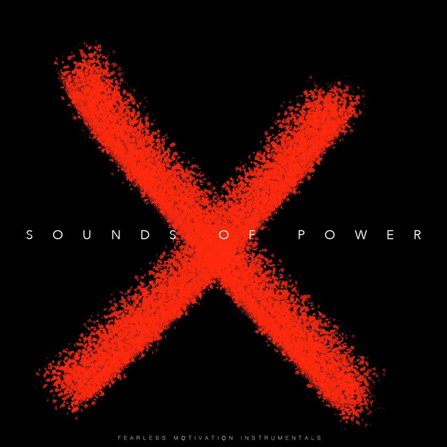 Nuevo álbum de Fearless Motivation Instrumentals: Sounds of Power X