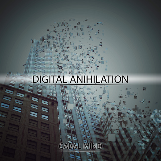 Nuevo single de Cabal Mind: Digital Anihilation