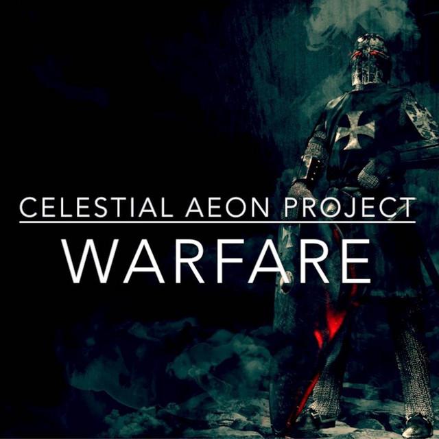 Nuevo single de Celestial Aeon Project: Warfare