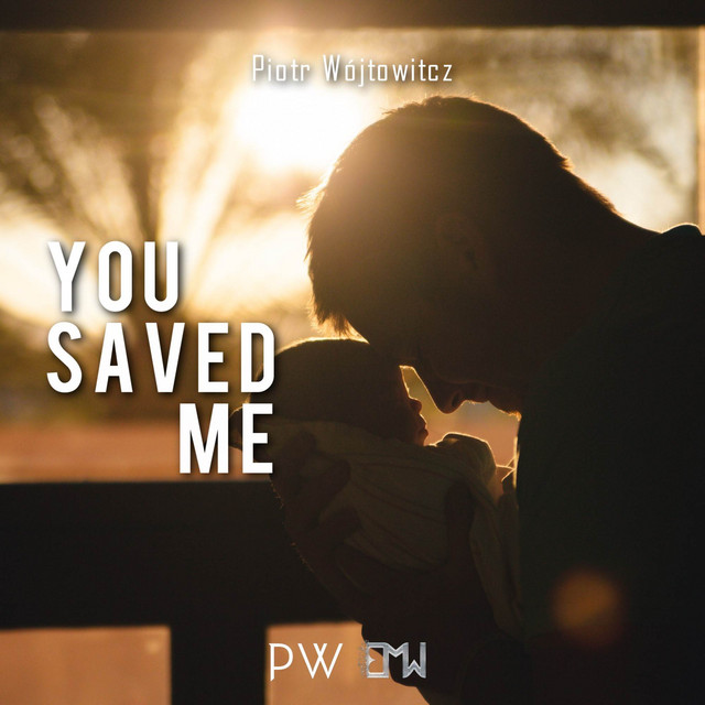 Nuevo single de Epic Music World & Piotr Wójtowicz: You Saved Me