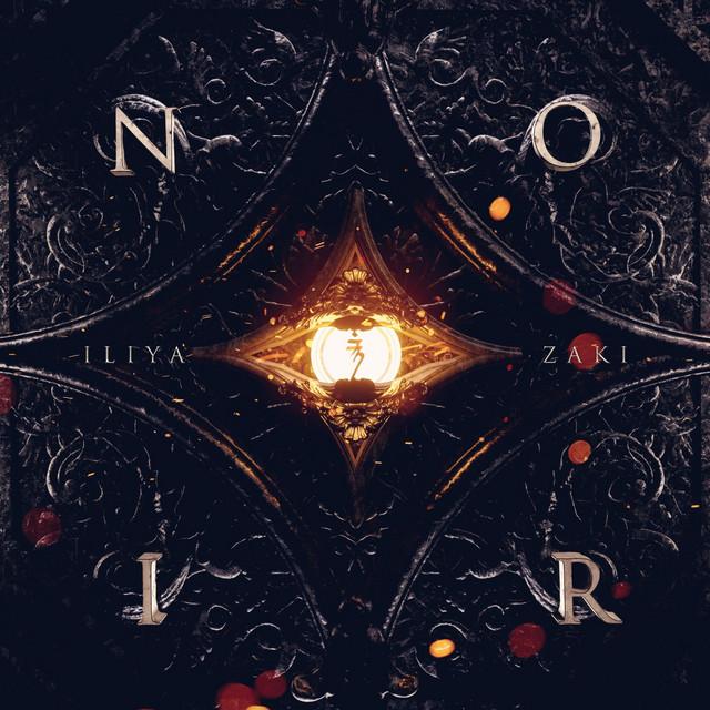 Nuevo single de Iliya Zaki: Noir