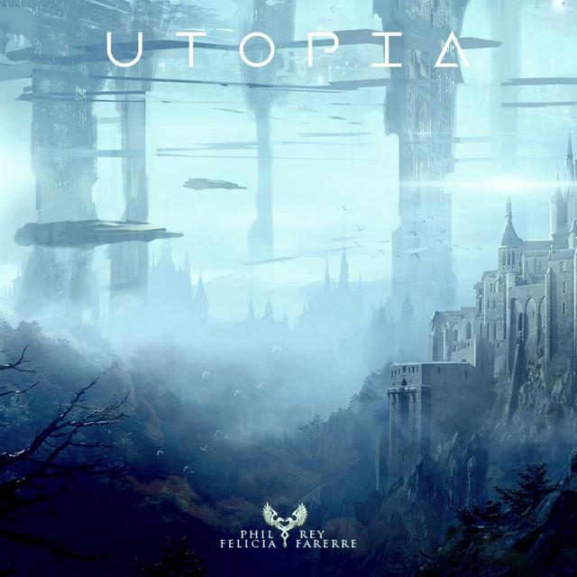 Nuevo single de Phil Rey & Felicia Farerre: Utopia