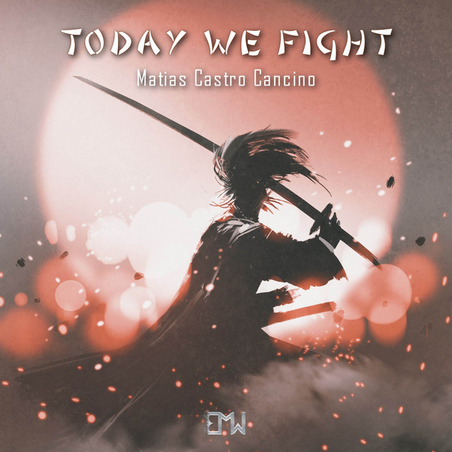Nuevo single de Epic Music World: Today We Fight
