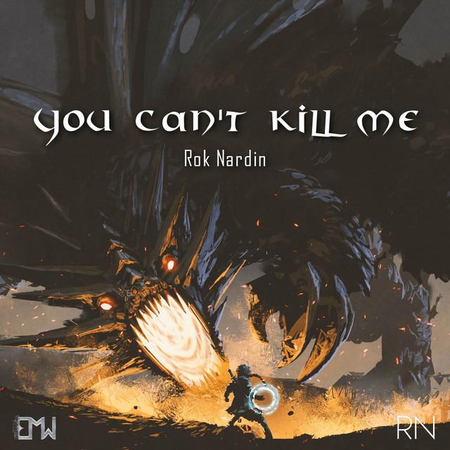 Nuevo single de Epic Music World: You Can't Kill Me