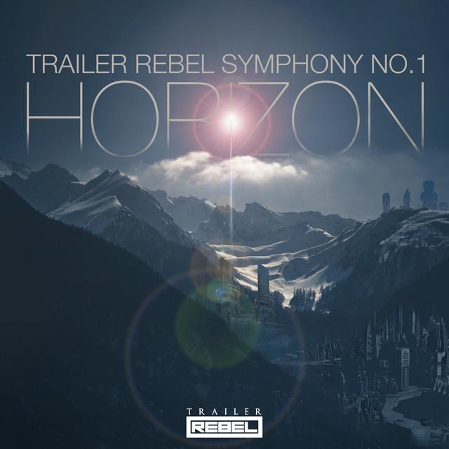 Nuevo single de Trailer Rebel: Horizon (Trailer Rebel Symphony No. 1)