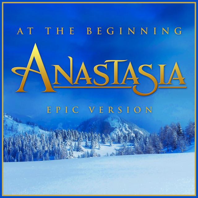 "Nuevo single de L'Orchestra Cinematique: At the Beginning (from ""Anastasia"") [Epic Version]"