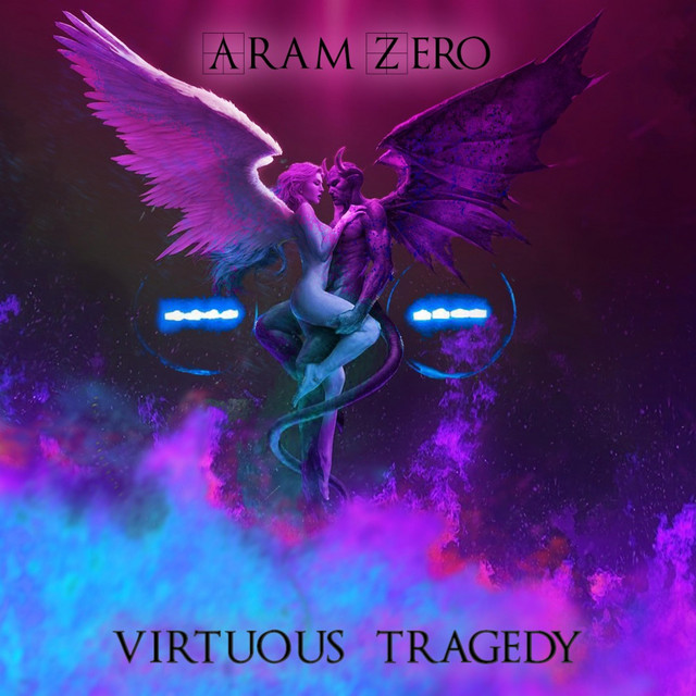 Nuevo single de Aram Zero: Virtuous Tragedy