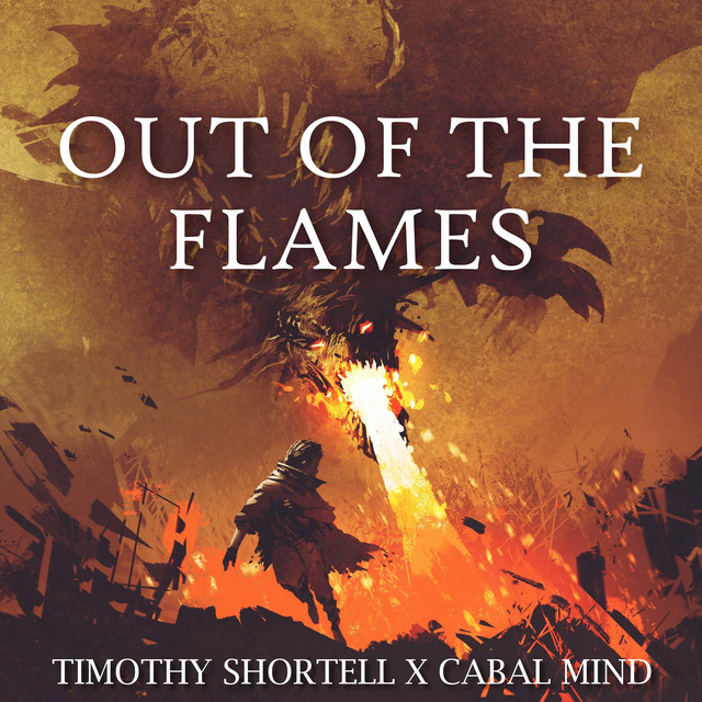 Nuevo single de Cabal Mind & Timothy Shortell: Out of the Flames