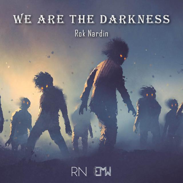 Nuevo single de Epic Music World: We Are The Darkness