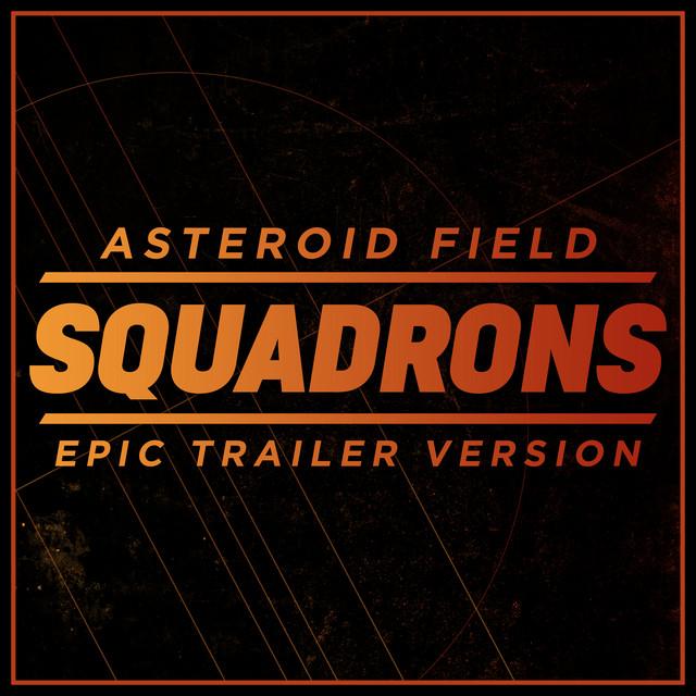 "Nuevo single de L'Orchestra Cinematique: Asteroid Field (""Star Wars: Squadrons"" Inspired) [Epic Trailer Version]"
